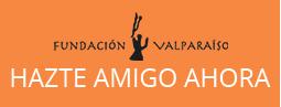 Hazte amigo ahora de Fundación Valparaíso
